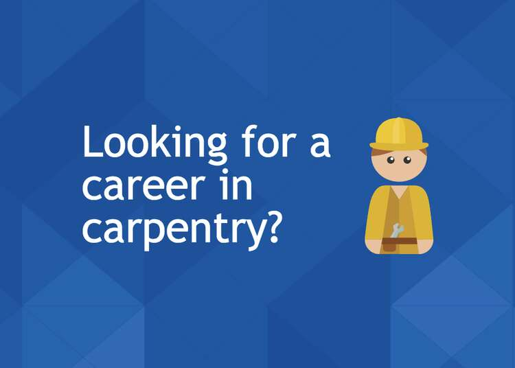 Looking for a career in carpentry image - AJC